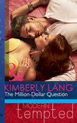 The Million-Dollar Question (Mills & Boon Modern Tempted)