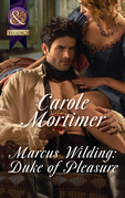 Marcus Wilding: Duke Of Pleasure (Mills & Boon Historical Undone) (A Dangerous Dukes novella, Book 1)