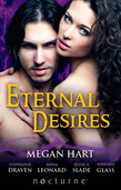 Eternal Desires: Reawakened Passions / Siren Song / Firebreak / A Little Night Muse / Hunting the Jackal (Mills & Boon Nocturne)