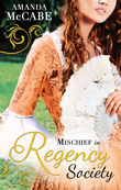 Mischief in Regency Society: To Catch a Rogue (The Chase Muses, Book 1) / To Deceive a Duke (The Chase Muses, Book 2) (Mills & Boon M&B)