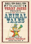 The Fantastic World of Terry Jones: Animal Tales