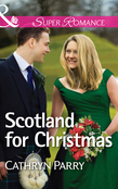 Scotland for Christmas (Mills & Boon Superromance)