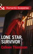 Lone Star Survivor (Mills & Boon Romantic Suspense)