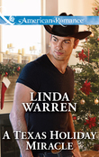 A Texas Holiday Miracle (Mills & Boon American Romance)