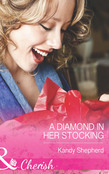 A Diamond in Her Stocking (Mills & Boon Cherish)