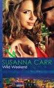 Wild Weekend (Mills & Boon Modern)