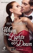 When the Lights Go Down (Contemporary Romance/The Tylers, Book 2)