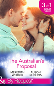 The Australian's Proposal: The Doctor's Marriage Wish / The Playboy Doctor's Proposal / The Nurse He's Been Waiting For (Mills & Boon By Request)