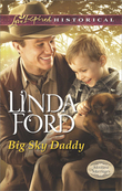 Big Sky Daddy (Mills & Boon Love Inspired Historical) (Montana Marriages, Book 2)