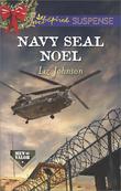 Navy SEAL Noel (Mills & Boon Love Inspired Suspense) (Men of Valor, Book 3)