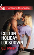 Colton Holiday Lockdown (Mills & Boon Romantic Suspense) (The Coltons: Return to Wyoming, Book 3)