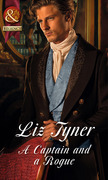 A Captain and a Rogue (Mills & Boon Historical)