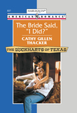 The Bride Said, 'I Did?' (Mills & Boon American Romance)