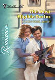 The Most Eligible Doctor (Mills & Boon Silhouette)