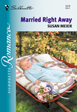 Married Right Away (Mills & Boon Silhouette)