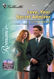 Love, Your Secret Admirer (Mills & Boon Silhouette)