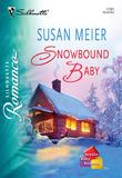 Snowbound Baby (Mills & Boon Silhouette)