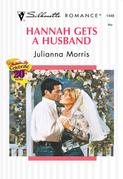 Hannah Gets A Husband (Mills & Boon Silhouette)