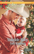 Yuletide Baby (Mills & Boon Love Inspired) (Cowboy Country, Book 1)