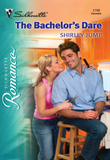 The Bachelor's Dare (Mills & Boon Silhouette)