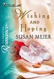 Wishing and Hoping (Mills & Boon Silhouette)