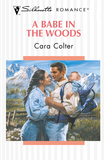 A Babe In The Woods (Mills & Boon Silhouette)