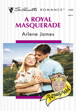 A Royal Masquerade (Mills & Boon Silhouette)