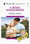 A Royal Masquerade (Mills & Boon Silhouette)