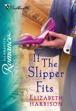 If the Slipper Fits (Mills & Boon Silhouette)