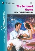 The Borrowed Groom (Mills & Boon Silhouette)