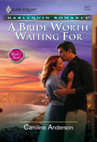 A Bride Worth Waiting For (Mills & Boon Cherish)