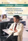 Assignment: Single Father (Mills & Boon Cherish)