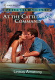 At the Cattleman's Command (Mills & Boon Cherish)