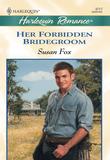 Her Forbidden Bridegroom (Mills & Boon Cherish)