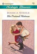 His Pretend Mistress (Mills & Boon Cherish)