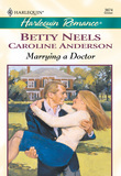 Marrying a Doctor: The Doctor's Girl - new / A Special Kind Of Woman (Mills & Boon Cherish)