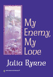 My Enemy, My Love (Mills & Boon Historical)
