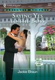 Saying Yes To The Boss (Mills & Boon Cherish)