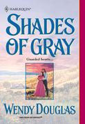 Shades Of Gray (Mills & Boon Historical)