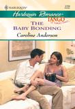 The Baby Bonding (Mills & Boon Cherish)