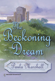 The Beckoning Dream (Mills & Boon Historical)