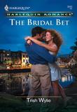 The Bridal Bet (Mills & Boon Cherish)