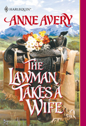 The Lawman Takes A Wife (Mills & Boon Historical)
