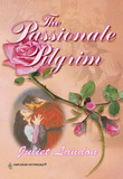 The Passionate Pilgrim (Mills & Boon Historical)