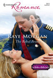 The Rebel Prince (Mills & Boon Cherish)
