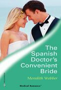 The Spanish Doctor's Convenient Bride (Mills & Boon Medical)