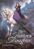 The Traitor's Daughter (Mills & Boon Historical)