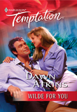 Wilde for You (Mills & Boon Temptation)