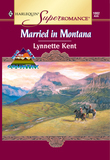 Married In Montana (Mills & Boon Vintage Superromance)