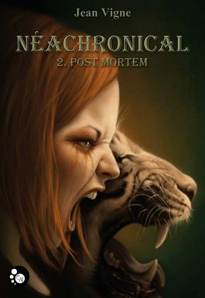 Néachronical, 2 : Post Mortem